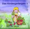 Das Kindergartenjahr 1 - 2021