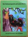 Bilderbuch-Der kleine Schwarzspecht und seine Kinder (Harteinband)