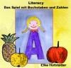 Literacy - Das Spiel mit Buchstaben und Zahlen